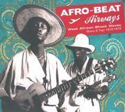 Afro-Beat Airways: West African Shock Waves 1972-1978 [CD]