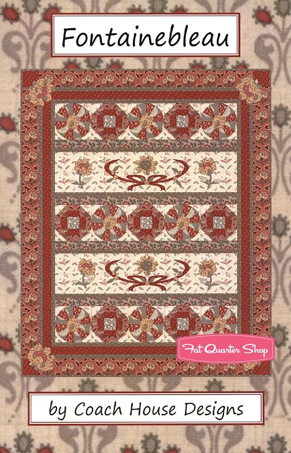 Fontainebleau Quilt Pattern Coach House Designs Fat