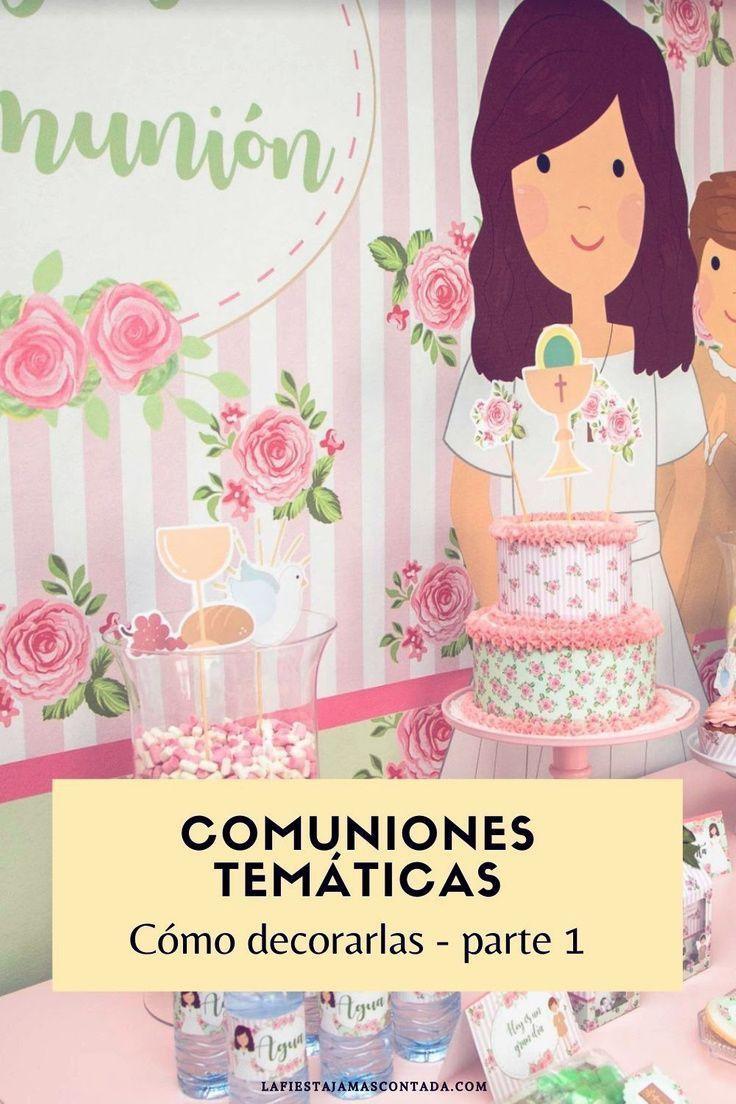 Como Decorar Una Comunión Temática Parte 1 La Fiesta Jamás Contada En 2021 Tematica Comunion Decoración De Fiesta