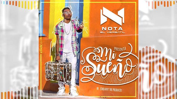 Mi Sueño Nota Versatil By Jordany The Producer