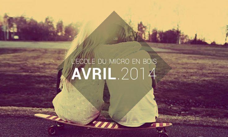 ► http://lecoledumicroenbois.com/playlist-avril-2014/  ► https://soundcloud.com/lecole-du-micro-en-bois/sets/playlist-ledmeb-avril-14