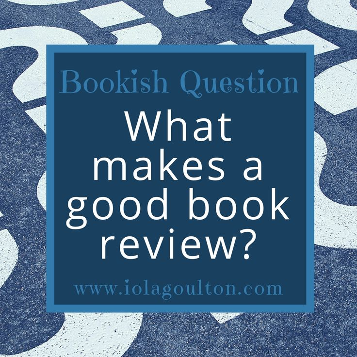 Bookish Question #14: What Makes a Good Book Review?