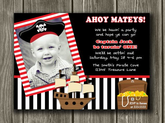 Who can create this for me?! I love having my kids pics on their invites.: Pirate Party, Pirates, Pirate Birthday Invitations, Birthdays, Parties, 1St Birthday, Party Ideas, Birthday Party, Birthday Ideas
