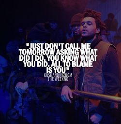 Enemy Quote - The Weeknd Photo (37728696) - Fanpop