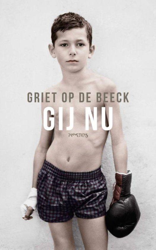 #boekperweek 19/52 Gij nu - Griet op de Beeck Mooie korte verhalen, maar toch ontbrak ervoor mij iets. Ik vind haar romans geweldig en over dit boek ben ik wat minder enthousiast.