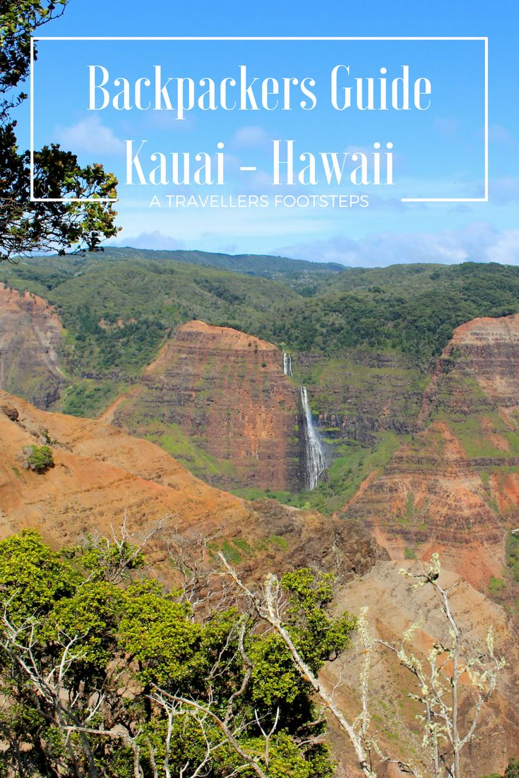 Backpackers Guide to Kauai - Things to do on Kauai, places to stay and other travel tips