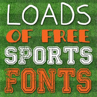 Free Sports Fonts: perfect for spirit signs, crafts, parties, vinyl projects, and more!