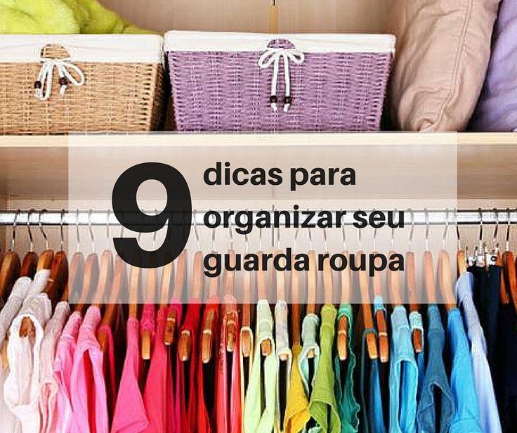 Como organizar guarda roupa e ainda ganhar mais espaço? Dicas para simplificar a sua vida, organizar tudo de vez e ainda aproveitar seu guarda roupa...