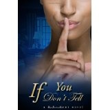 If You Don't Tell (Paperback)By D. V. Hent