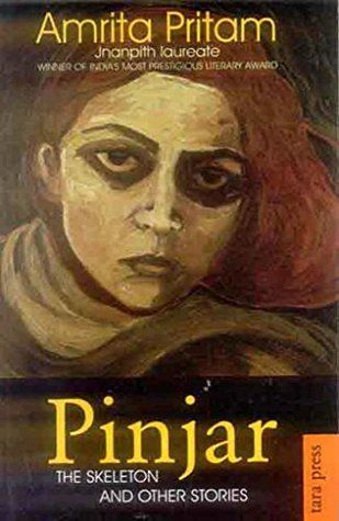 Pinjar: The Skeleton and Other Stories, by Amrita Pritam