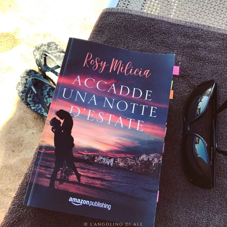 Accadde una notte d'estate di Rosy Milicia (Amazon Publishing) #estate #libri #book #holiday #summer #beach
