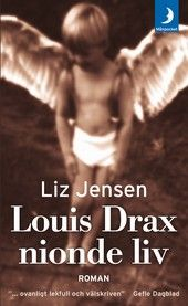 hyllan - Loius Drax nionde liv - Liz Jensen - en bokblogg med tips på bra böcker