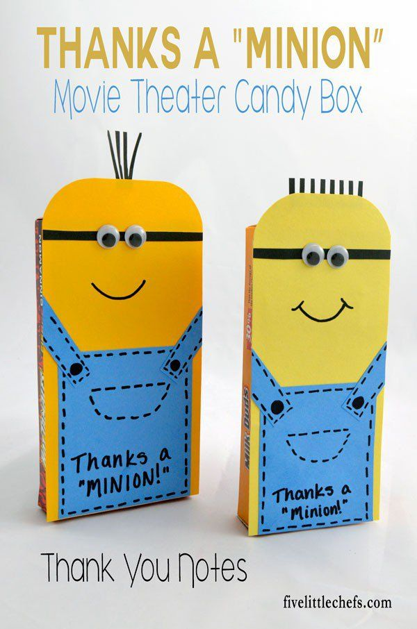 Thank you notes from kids or adults are always welcome especially when it is a Minion thank you! Use paper to disguise a movie theater box of candy.