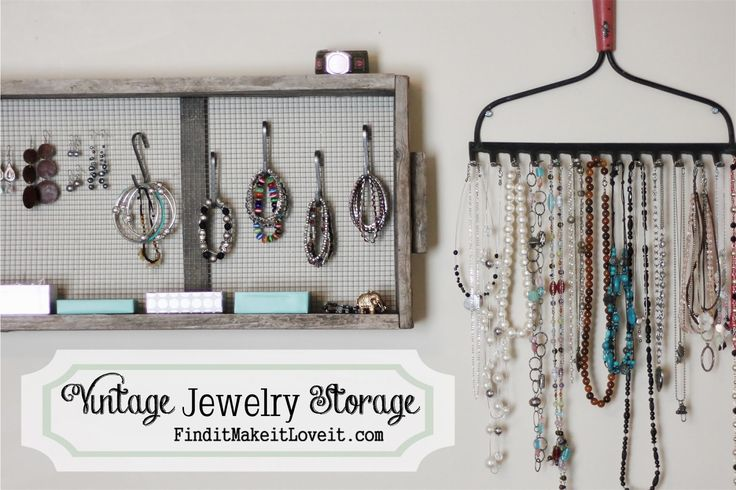 Vintage Jewelry Storage-use an old crate for ear rings, and bracelets and an old rake for necklaces
