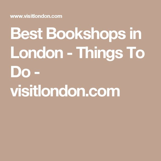 Best Bookshops in London - Things To Do - visitlondon.com