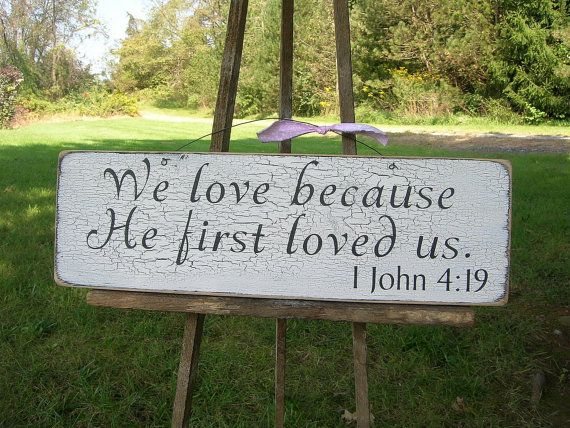 We love because He first loved us Bible Quote Wood by primsnposies, $23.00