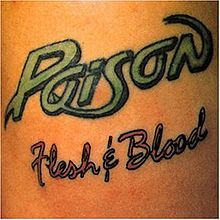 Poison 'Flesh and Blood'