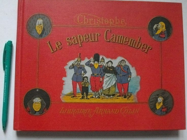 CHRISTOPHE : Les Facéties du Sapeur CAMEMBER, 1984 IMPECCABLE ! éd. Armand Colin | eBay!