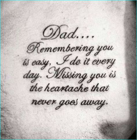 17 Memorial Tattoo Quotes Ideas....instead of dad, it would be for enstine, Gentle Giant:dad