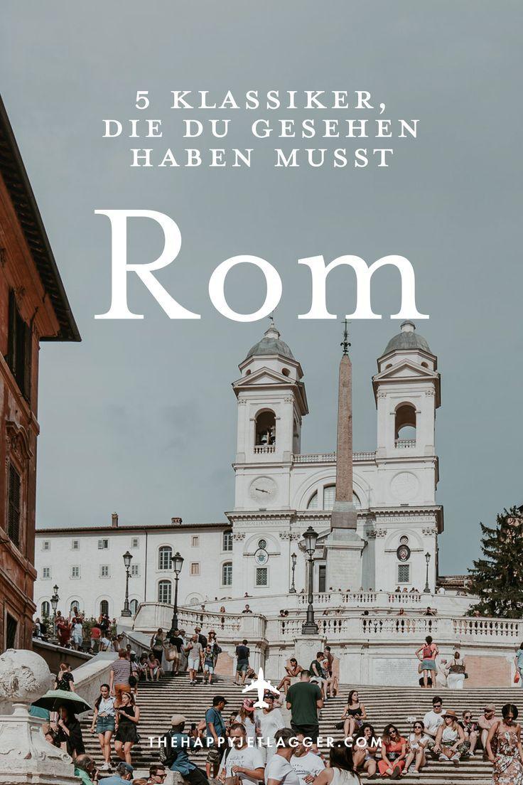 Rom 5 Klassiker In Der Ewigen Stadt Rom Reisen Rom Sehenswurdigkeiten