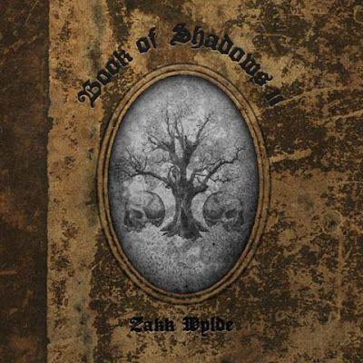 "ZAKK WYLDE - Nuovo singolo ""Sleeping Dogs"" copertina e tracklist di ""Book Of Shadows II"" #ZakkWylde #SleepingDogs #BookOfShadowsII"