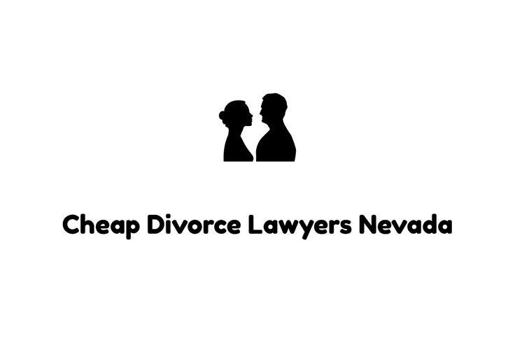 Cheap Divorce Lawyers Nevada