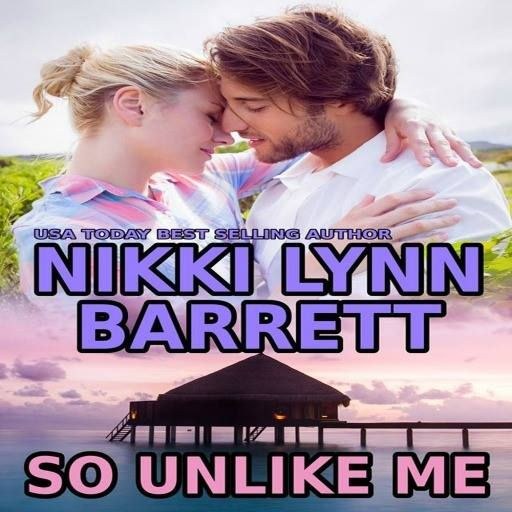 ~ ♥ ~ ♥ ~ ♥ ~ BOOK SPOTLIGHT ~ ♥ ~ ♥ ~ ♥ ~  So Unlike Me by Nikki Lynn Barrett  BUY NOW - http://amzn.to/2gScW9D Hosted by Itsy Bitsy Book Bits
