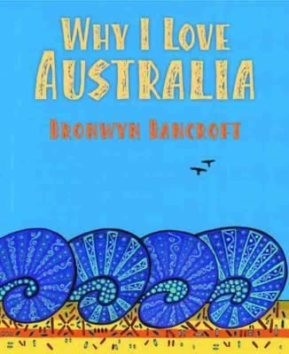 'Why I Love Australia' by Bronwyn Bancroft
