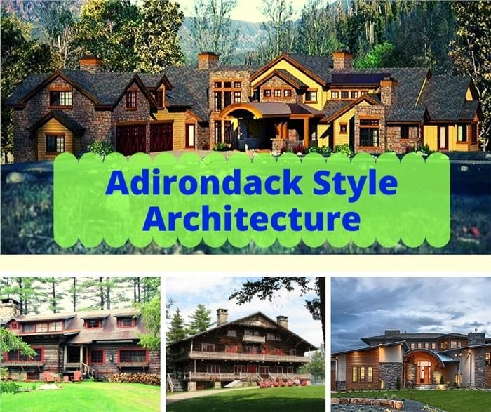 Adirondack Style Architecture A Model For Rustic Elegance And Flair Rustic House Plans Architectural Influence Architecture