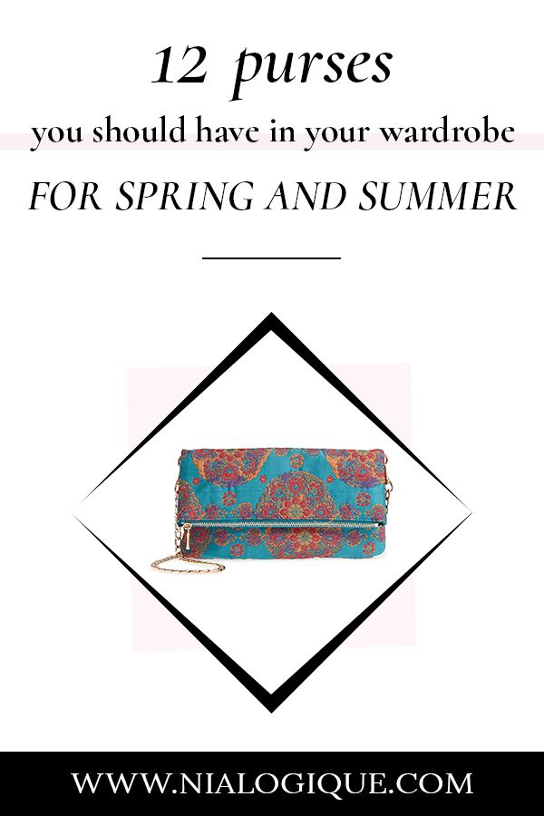 Must-Have Bags For Spring and Summer | best purses, style tips, crossbody bags, shoulder bags, satchels, clutch, top handbags, fashion tips, styling tips, how to style, style guide, style advice, style ideas