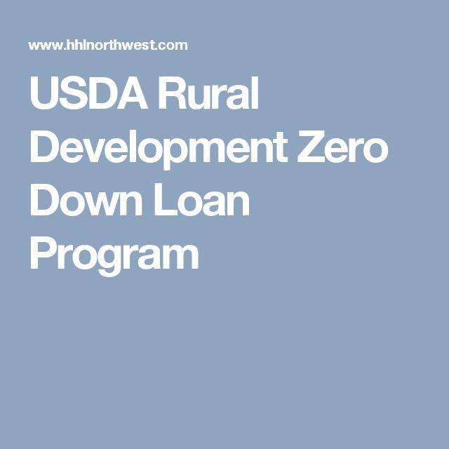 USDA Rural Development Zero Down Loan Program