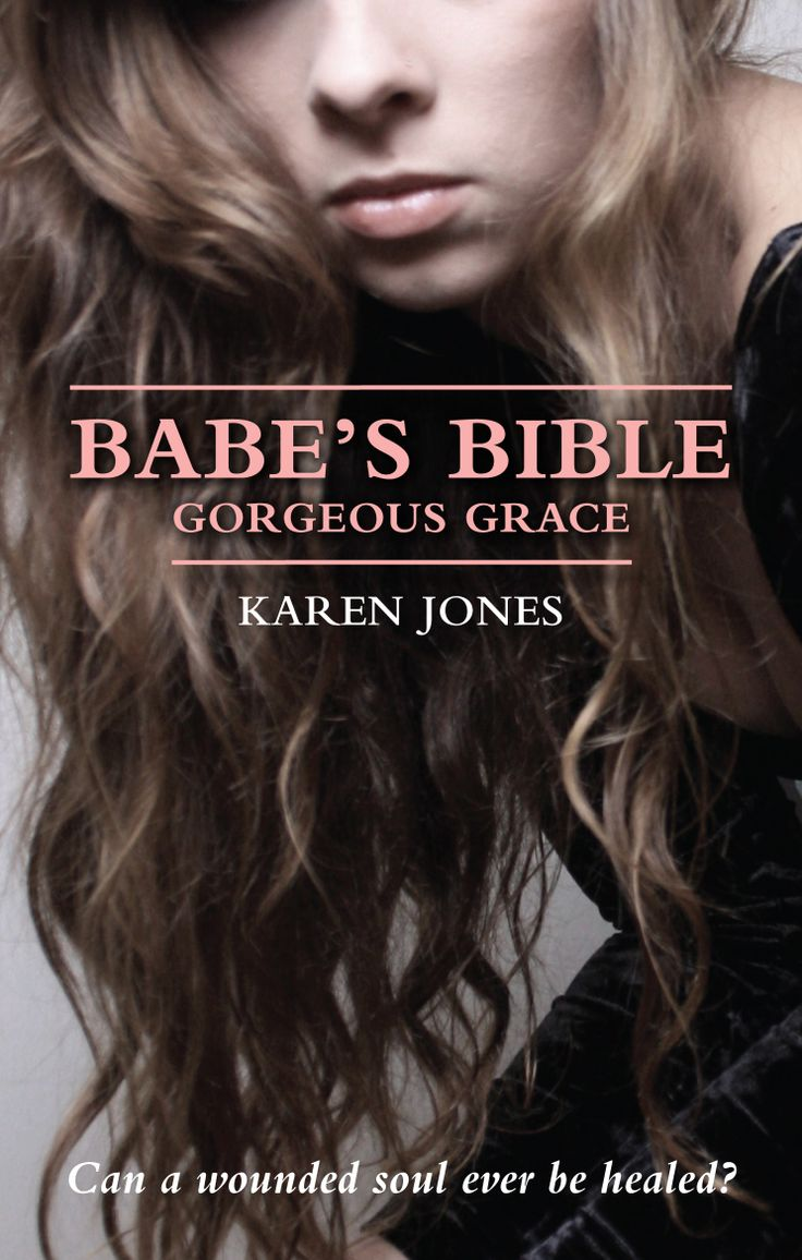 Babe's Bible: Gorgeous Grace.  Published May 2012.