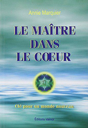 Le Maître dans le Coeur par Annie Marquier by Annie Marquier http://www.amazon.ca/dp/2980630187/ref=cm_sw_r_pi_dp_l4VLvb0TXQKCZ