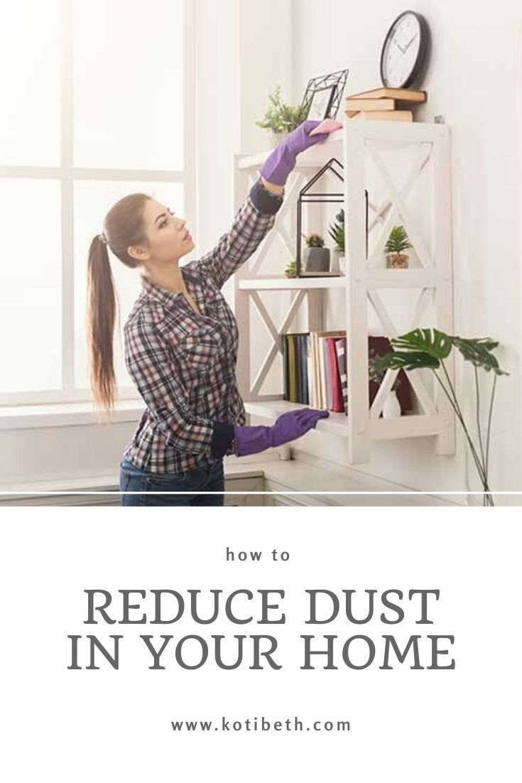 How To Reduce Dust In Your Home Spring Cleaning Challenge Dust Mites Dust Mite Allergy