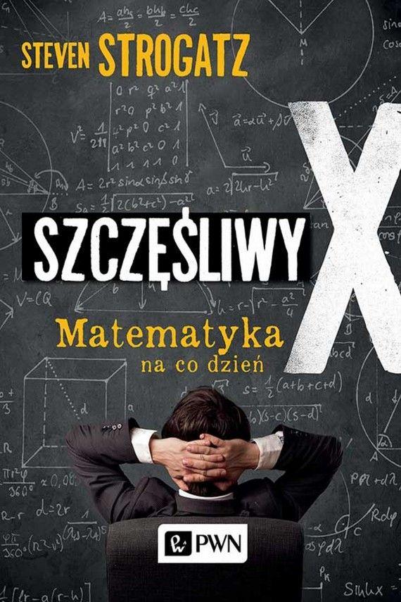 Szczęśliwy X (ebook) –Steven Strogatz