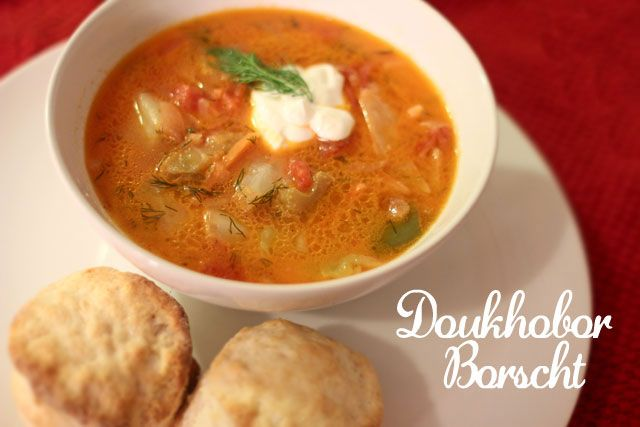 How To Make Delicious Doukhobor Borscht (Russian soup).