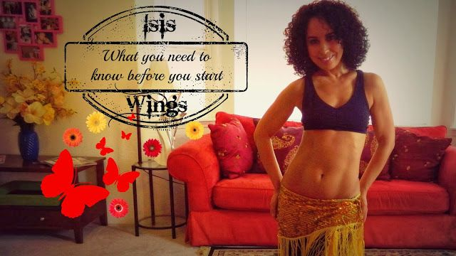 Belly dancing with Isis wings: what you need to know first ~ Free belly dance classes online with Tiazza Rose