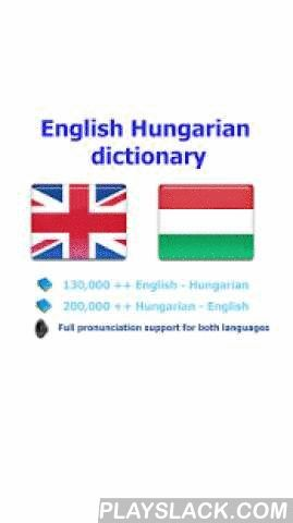 Hungarian Dict Fordito Szotar  Android App - playslack.com ,  User will be satisfied with this Hungarian - English dictionary because: - It has the largest vocabulary- Detail description for each word and a lot of samples- Simple UI & high performance make you feel easy when using* Full support pronunciation for both English and English will help you so much in study these languages. (This application can run in offline mode but need the internet connection for the pronunciation and web…