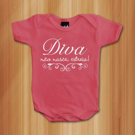 Body Diva Não Nasce, Estreia - Roupas De Bebês Divertidas e Engraçadas