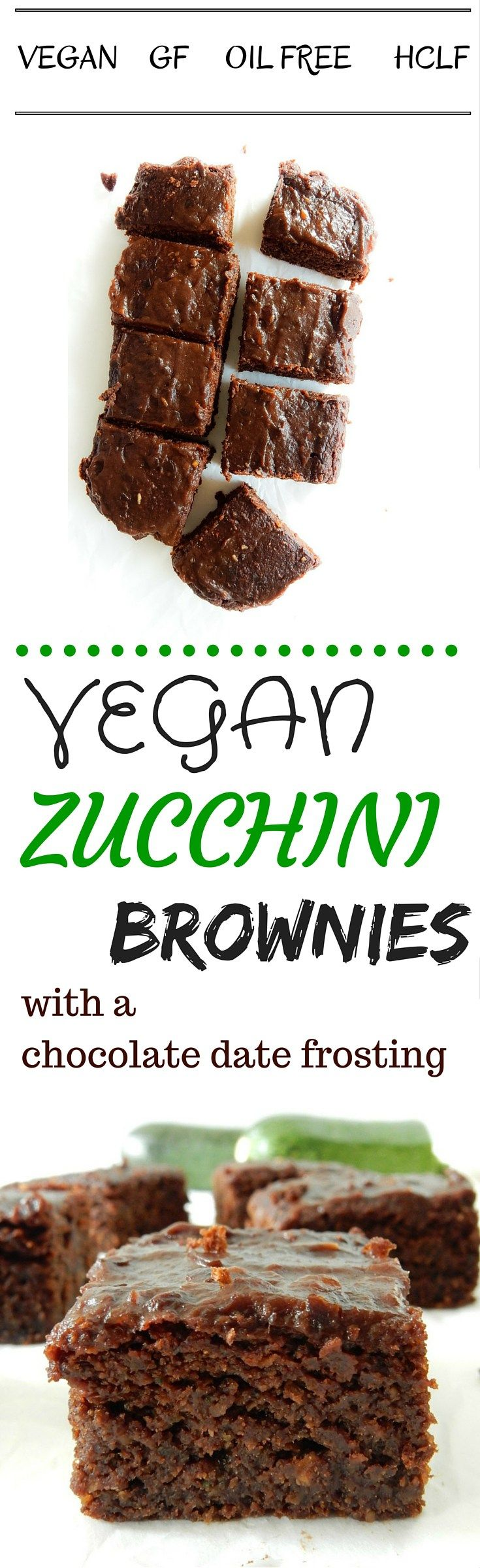 Vegan Zucchini Brownies with a Chocolate Date Frosting. Oil Free, Nut Free and Gluten Free!