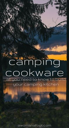 Aluminum or Steel? Or maybe titanium? A whole set or individual pots? Learn all you need about the various camping cookware to choose what you need! awomanafoot.com camping   hiking   camp kitchen   camping dishes   backpacking  