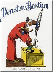 Den store Bastian af Heinrich Hoffmann, ISBN 9788711432310