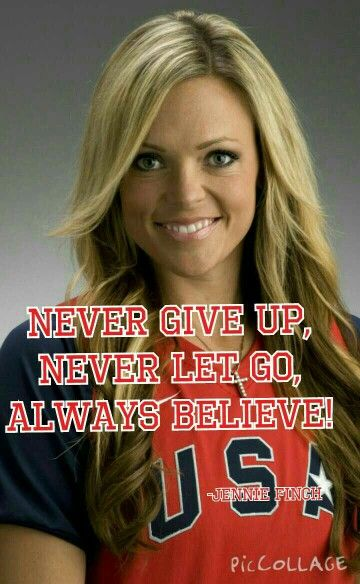 Jennie Finch's motivational quote!
