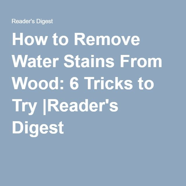 1000 Ideas About Remove Water Rings On Pinterest To Remove How To Remove And Water Stains
