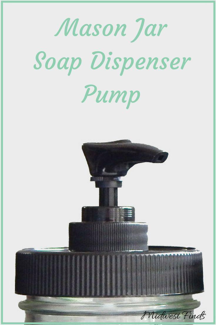 Mason Jar Soap Dispenser Pump | Mason Jar Pump Lid | DIY Mason Jar Soap Dispenser | Affiliate
