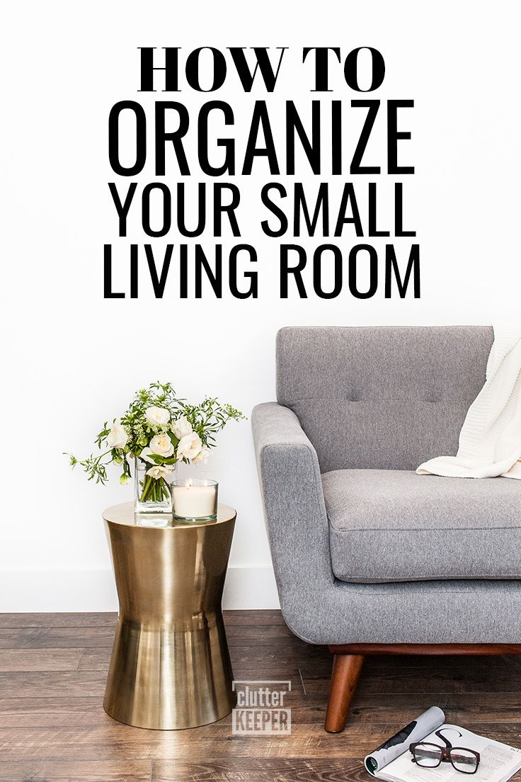15 Small Living Room Ideas Create The Illusion Of Space Clutter