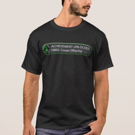 Achievement Unlocked Create Offspring T-Shirt - tap to personalize and get yours