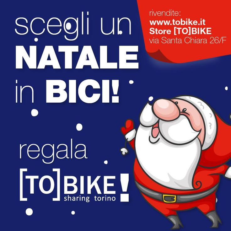 This #Christmas choose [TO]Bike for your presents... and for you! Join #ToBike, #Turin 's Bike Sharing, today and see all the benefits for the season!