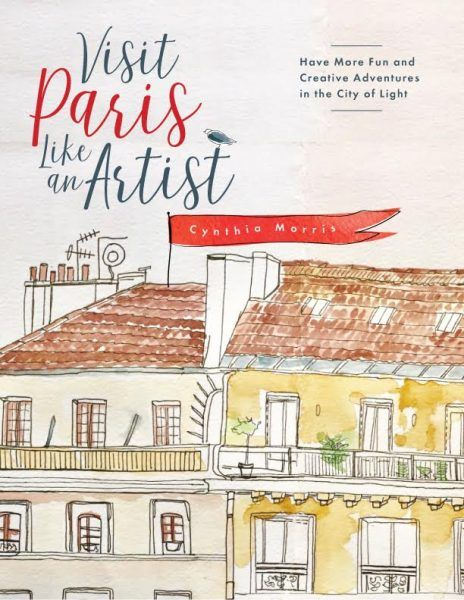 61 best cynthia morris art images on pinterest watercolor artists paris travel guide for more creativity and fun fandeluxe Image collections