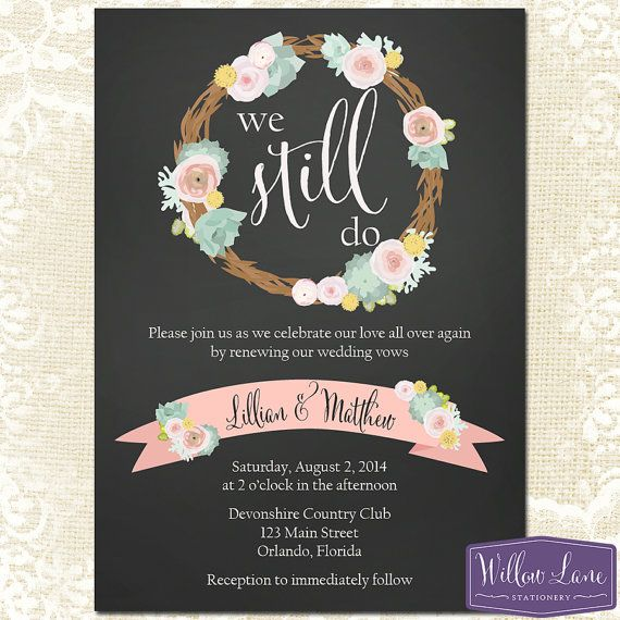 Floral Wreath Vow Renewal Invitation - We Still Do - Watercolor Mint Green Pink Vow Renewal Invitation - Rustic Chalkboard -1294 -PRINTABLE...